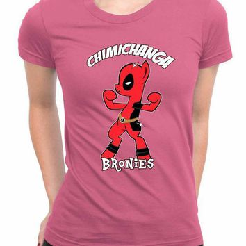Chimichanga Bronies Deadpool My Little Pony Women T Shirts