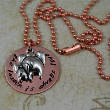 "Handstamped Copper Necklace with Elephant Charm  ""The Lesson is Always Love"""