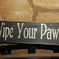 Wipe You Paws Rustic Sign, Home Decor, Gift Idea, Dog Lover Sign