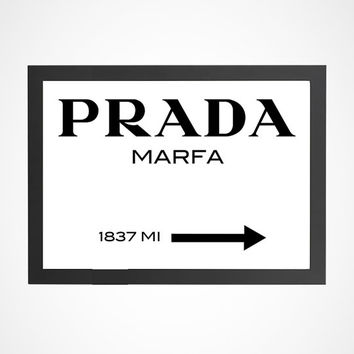 Printable Fashion Prada Marfa 1837 MI Gossip Girl Sign Black and White Typography Art Poster Wall Art