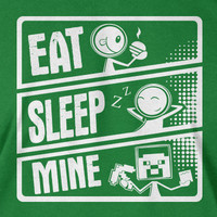 Minecraft Creeper T-Shirt Eat Sleep Mine T Shirt Gifts for Dad video games Screen Printed T-Shirt Tee Shirt T Shirt Mens Ladies Womens