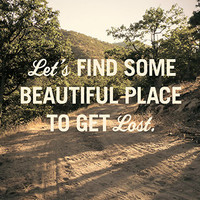 20x200 - Print Information   Untitled (Let's Get Lost), by ShaunSundholm