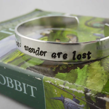 Not All Those Who Wander Are Lost JRR Tolkien The Hobbit Hand Stamped Bracelet Cuff Desolation of Smaug There And Back Again