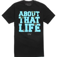 California Love About That Life T-Shirt - Mens Tee - Black -
