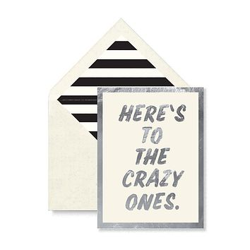 Here's To The Crazy Ones Greeting Card, Single Blank Card