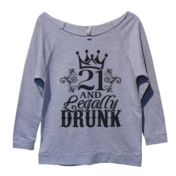 21 And Legally Drunk Womens 3/4 Long Sleeve Vintage Raw Edge Shirt