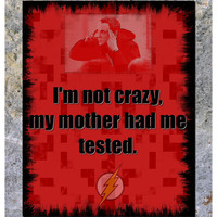 "Big Bang Theory TBBT Art ""I'm Not Crazy""  Digital File Printable You Print 8x10"