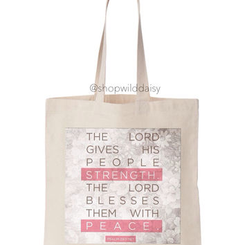 The Lord Gives His People Strength Tote