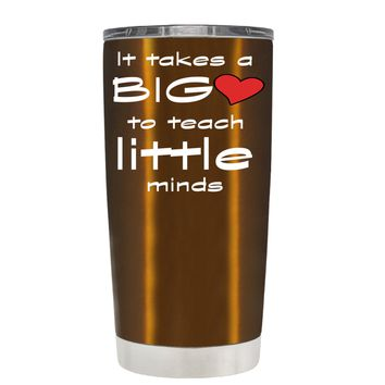 TREK It Takes a Big Heart to Teach on Copper 20 oz Tumbler Cup