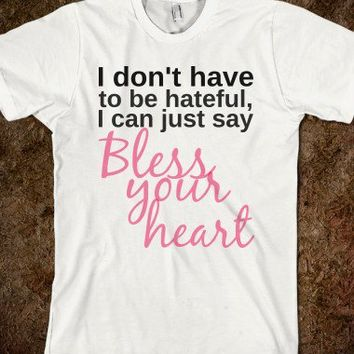 bless your heart-Unisex White T-Shirt