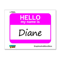 Diane Hello My Name Is Sticker