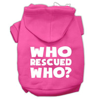 Who Rescued Who Screen Print Pet Hoodies Bright Pink Size Sm (10)