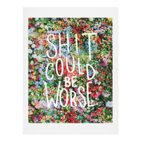 Craft Boner Shit could be worse floral typography Art Print