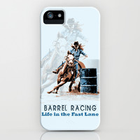 Barrel Racing - Life in the Fast Lane iPhone & iPod Case by Gretchen Leigh