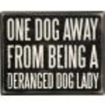 Dog Lady Sign By Primitives By Kathy