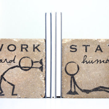 Bookends-Work Hard, Stay Humble. Rustic Bookends. Concrete Bookends. 6x6 Paver. Heavy Bookends. Stick Man Decor. Office Decor. Fathers Day