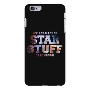 We Are Made of Star Stuff,  Carl Sagan Quote iPhone 6/6s Plus Case
