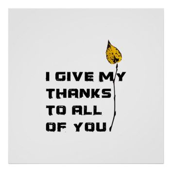 I Give My Thanks To All Of You Poster