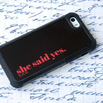 Personalized Phone Case, Phone Cases, Phone Covers, Engagement Gift for Him, She said Yes, Groom