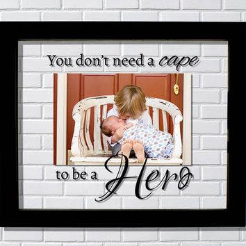 You don't need a cape to be a Hero - Child Floating Picture Frame - Big Brother Sister Superhero