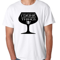 Men's T Shirt That's What I Do I Drink And Know Things Wing Glass Tyrion Lannister Top Game Of Thrones Inspired Tee