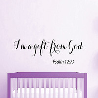 Psalm 12 Wall Decal Quote I'm a Gift From God Vinyl Stickers Home Art Mural Bedroom Interior Design Birthday Baby Kids Nursery Decor KI26