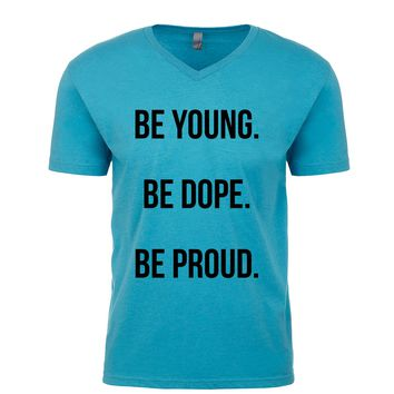 Be Young Be Dope Be Proud  Men's V Neck