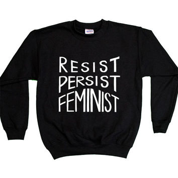 Resist, Persist, Feminist -- Youth Sweatshirt