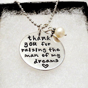 Personalized Necklace - Thank You For Raising The Man Of My Dreams - MIL - Mother in Law