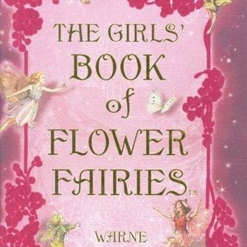 The Girls Book of Flower Fairies (Flower Fairies)