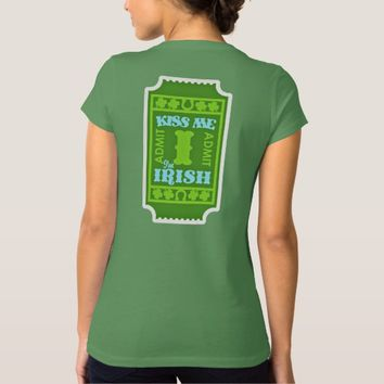 KISS ME - I'M IRISH -LADIES T-SHIRT