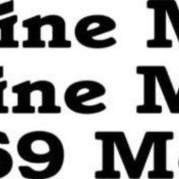 Wine Me Dine Me 69 Me Vinyl Decal