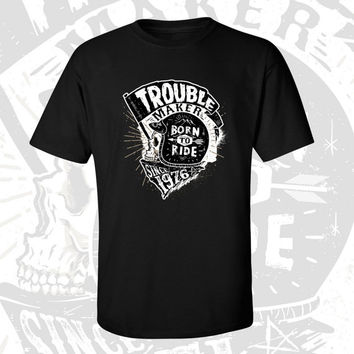40th Birthday T-shirt - Trouble Maker Since 1976 - Born to Ride - Motorcycle Shirt - Gift For Men and Women T-shirt Gift idea TM-1976