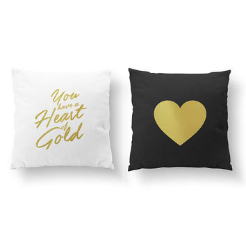 SET of 2 Pillows, You Have A Heart Of Gold, Gold Heart Pillow, Nursery Decor, Throw Pillow, Kids Pillow,Cushion Cover,Gold Decorative Pillow