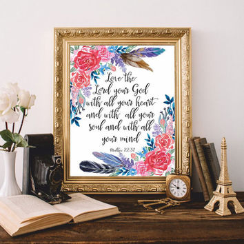Bible verses art Bible quote Christian wall art Love the Lord your God Matthew 22:37 Scripture Print Printable 8x10 Digital Watercolor SALE