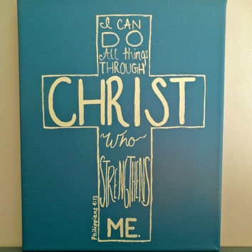 Custom Order! I Can Do All Things Through Christ Who Strengthens Me - Philippians 4:13 Wall Art
