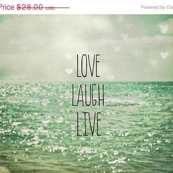Love Laugh Live . seascape . quote . beach by joystclaire on Etsy