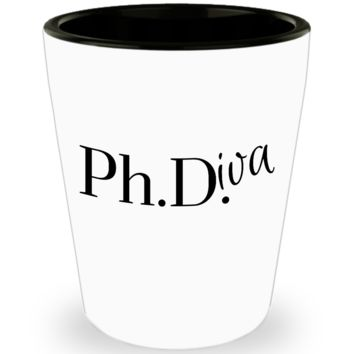 PhD Graduation Gift / PhDiva Shot Glass / Doctor Graduate