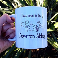 I was  MEANT to live at Downton Abbey