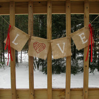 Love Burlap Banner, Valentines Banner, Photo Prop, Wedding Photo Prop