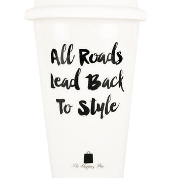 All Roads Lead Back to Style Traveler Mug