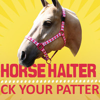 Horse Halter - Pick Your Pattern