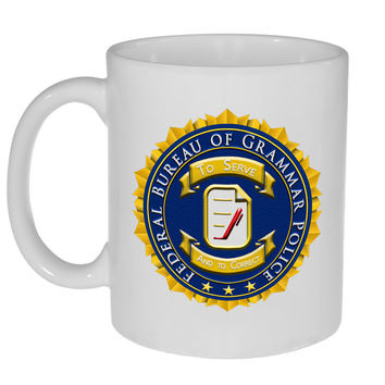 Federal Bureau of Grammar Police Official Seal - Coffee or Tea Mug
