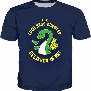The Loch Ness Monster Believes In Me T-Shirt - Funny Happy