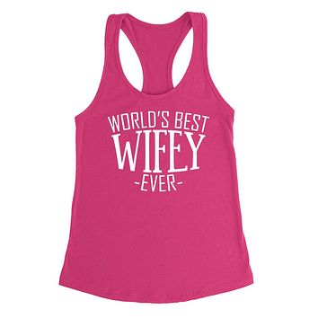 World's best wifey ever  birthday christmas  anniversary gift ideas for best wife for her Ladies  Racerback Tank Top