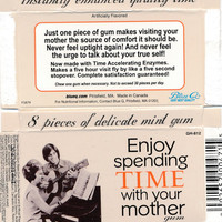Enjoy Spending Time With Your Mother Gum