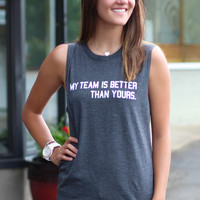 LivyLu: My Team is Better Muscle Tank {Charcoal}