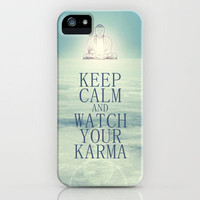 Keep Calm And Watch Your Karma iPhone Case by Textures&Moods by Belle13 | Society6