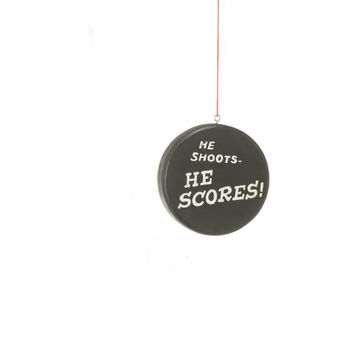 "Christmas Ornament -  "" He Shoots He Scores ""  Hockey Puck"