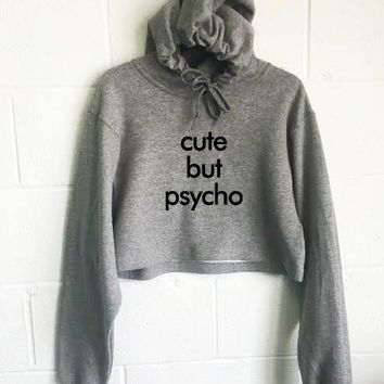 Cute But Psycho Cropped Hoodie